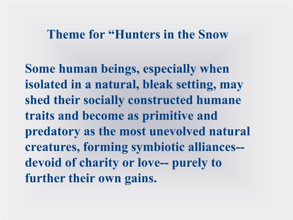 """Theme for """"Hunters in the Snow"""
