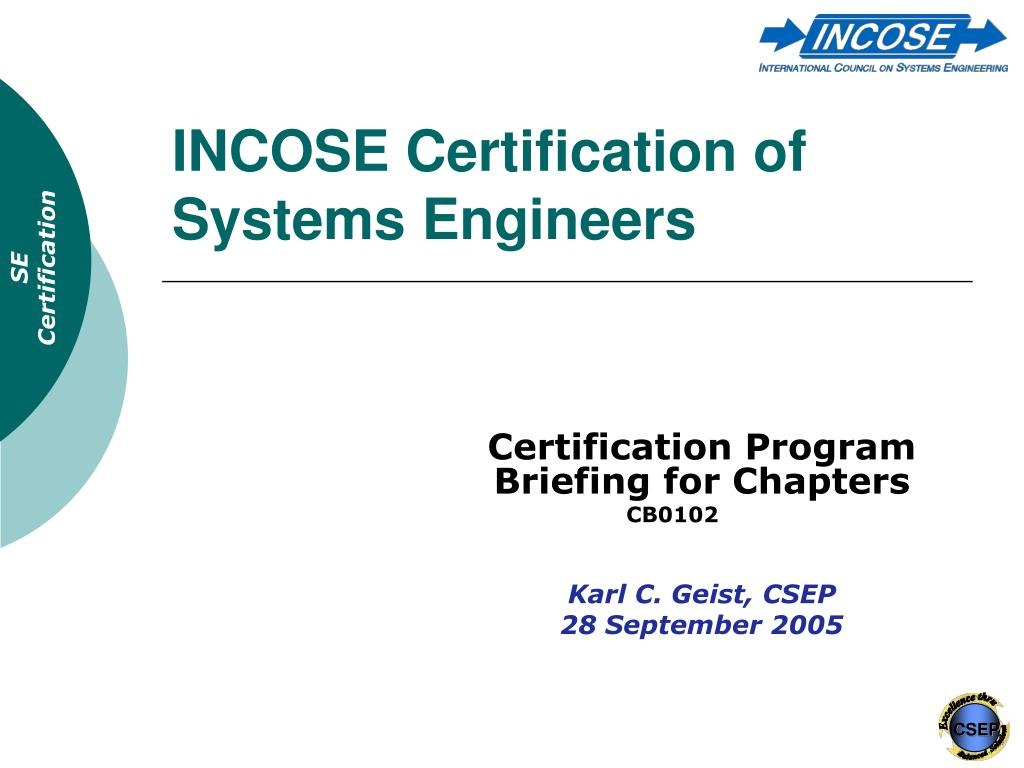 Ppt Incose Certification Of Systems Engineers Powerpoint