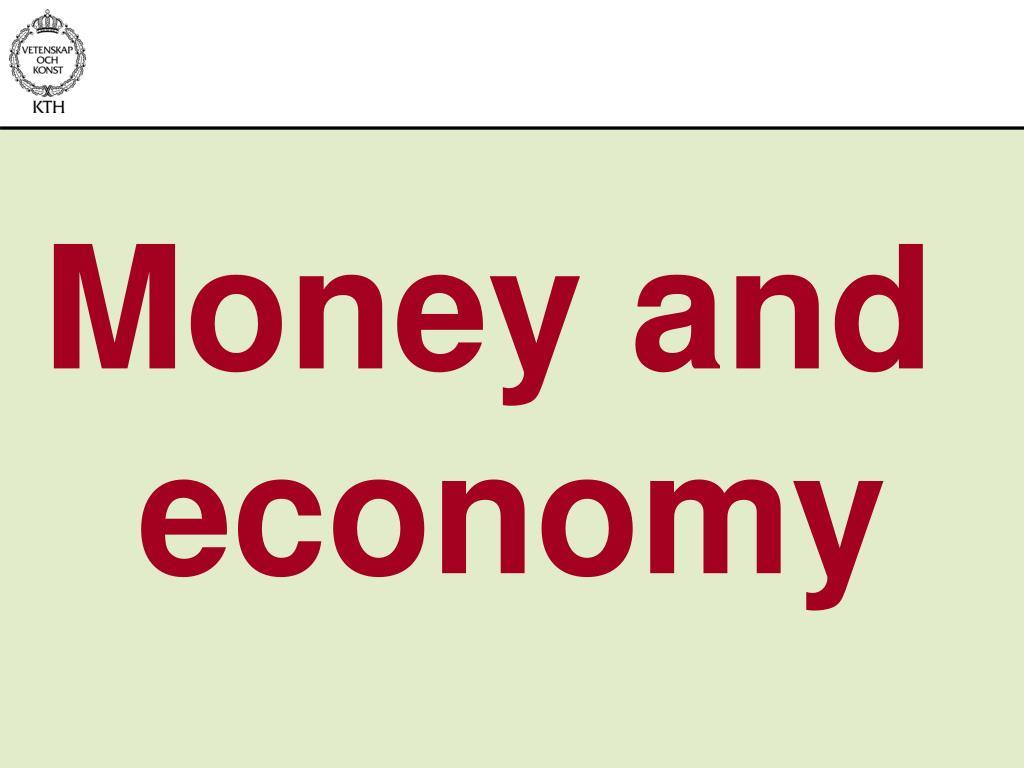 Money and