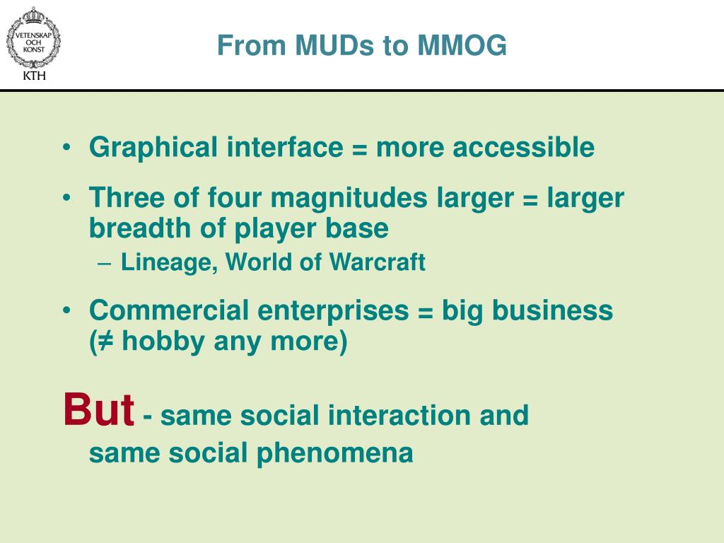 From MUDs to MMOG
