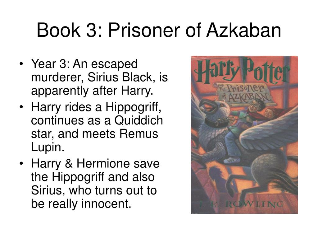 Book 3: Prisoner of Azkaban