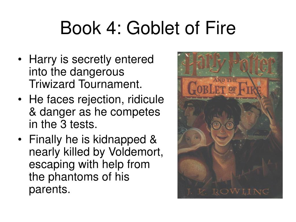 Book 4: Goblet of Fire
