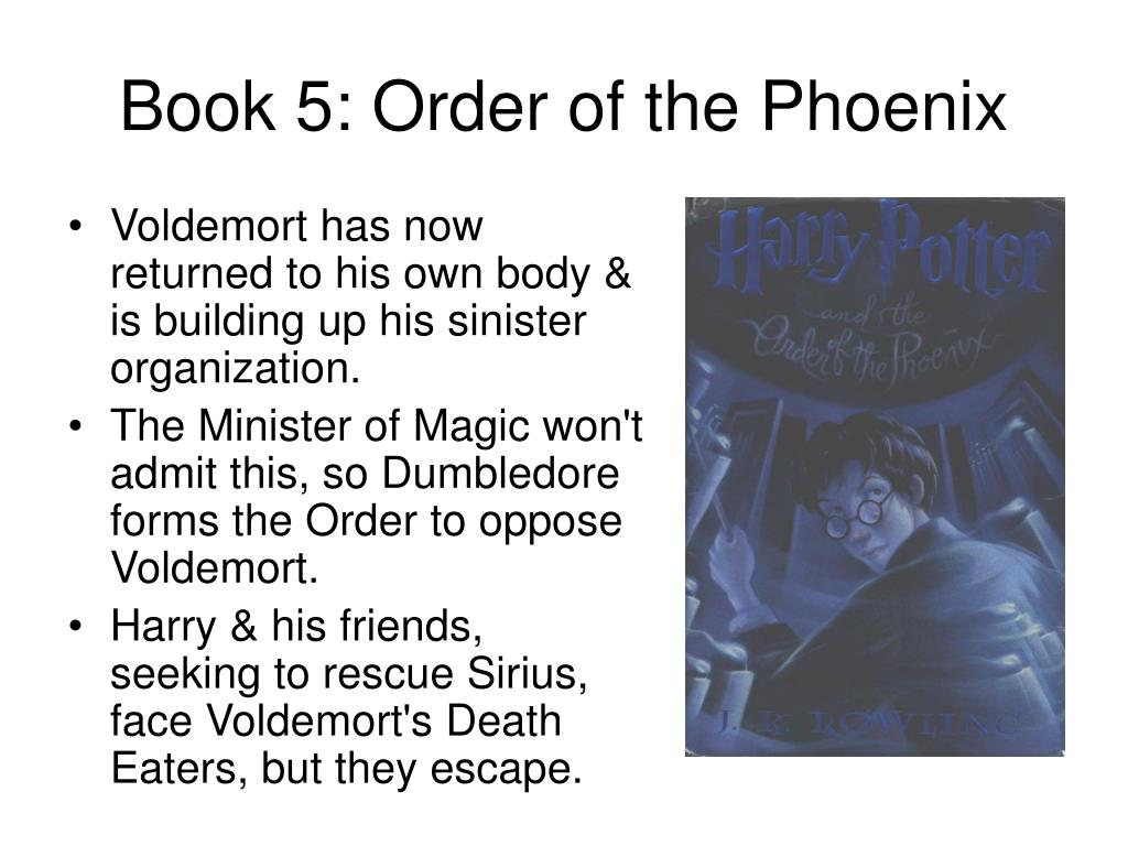 Book 5: Order of the Phoenix