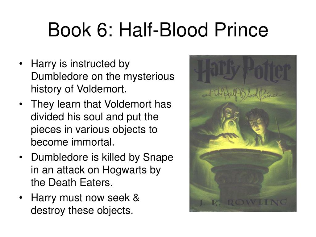 Book 6: Half-Blood Prince