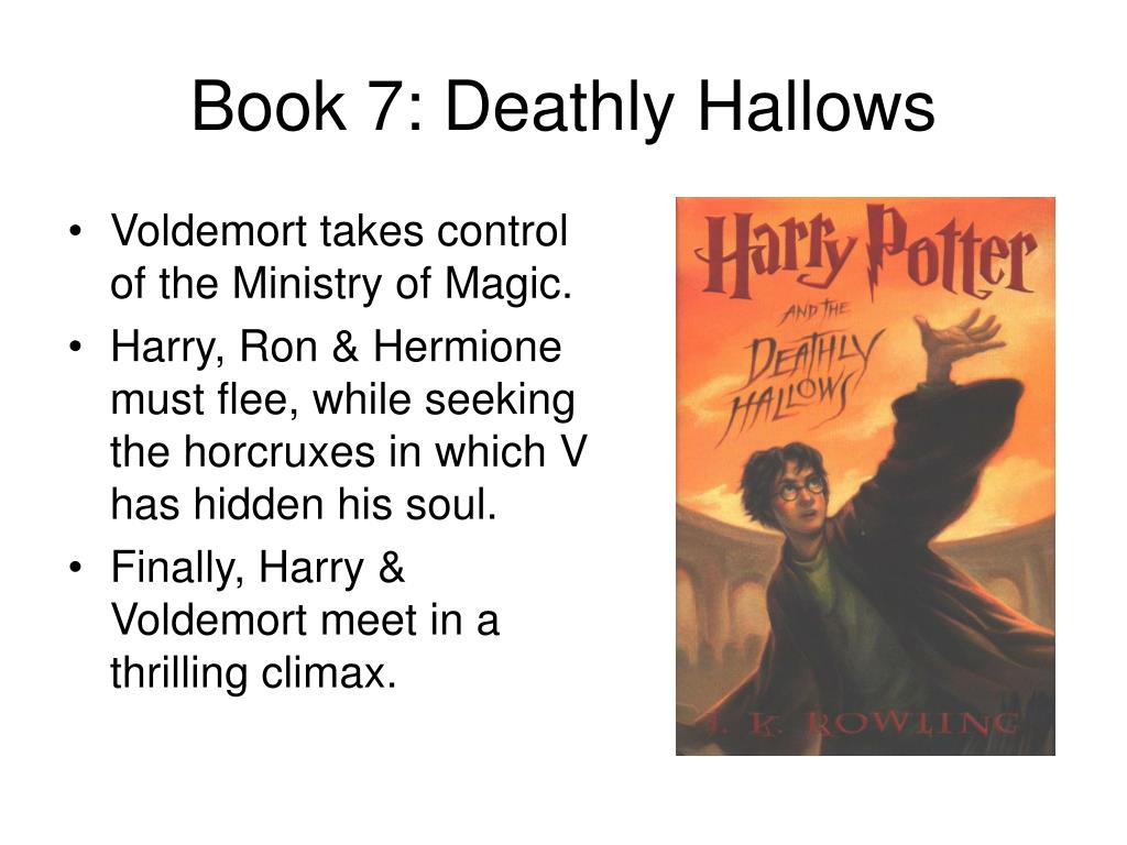 Book 7: Deathly Hallows