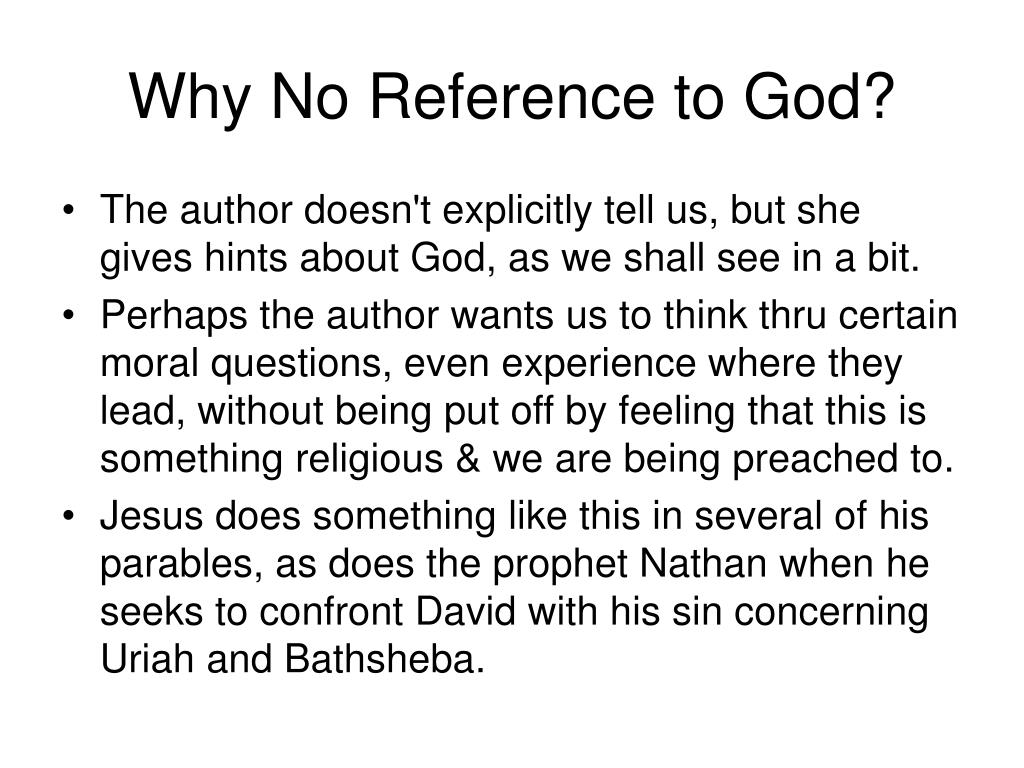 Why No Reference to God?