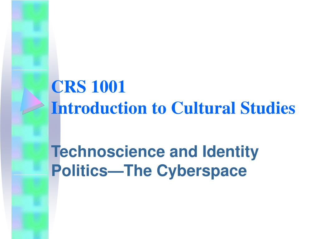 crs 1001 introduction to cultural studies l.