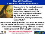 how will you know if the kids are on the internet