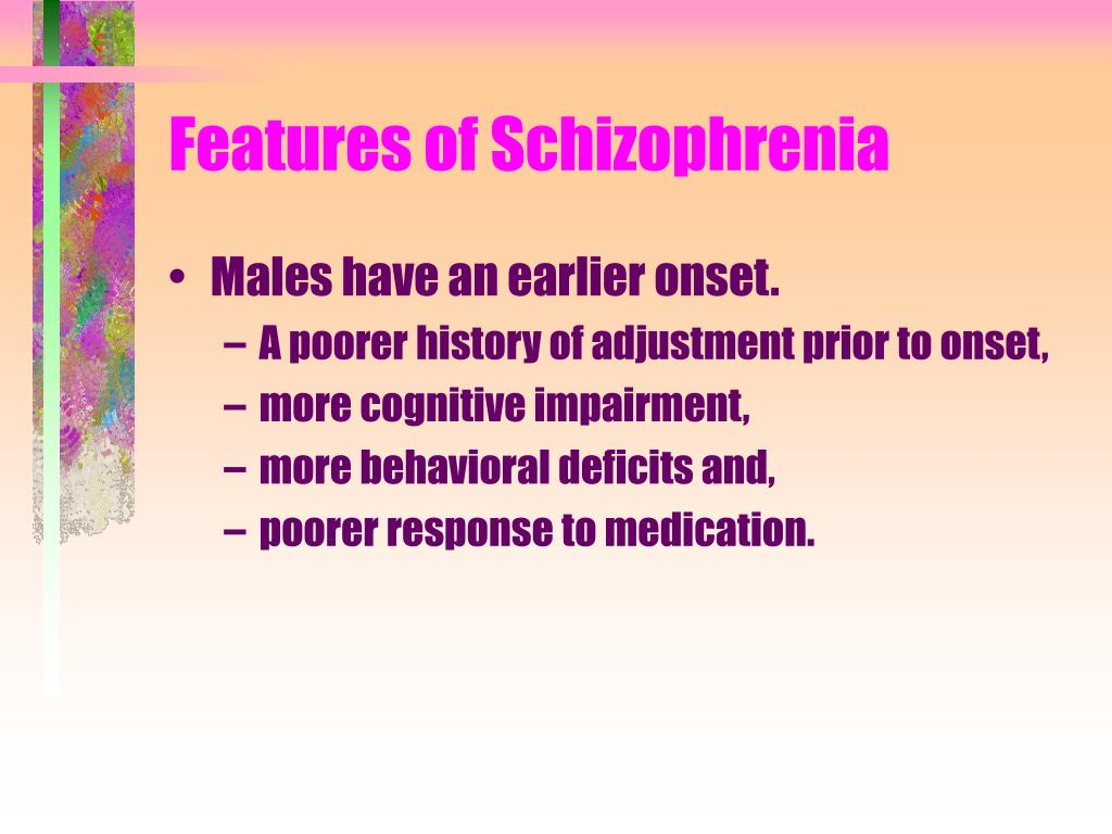Features of Schizophrenia