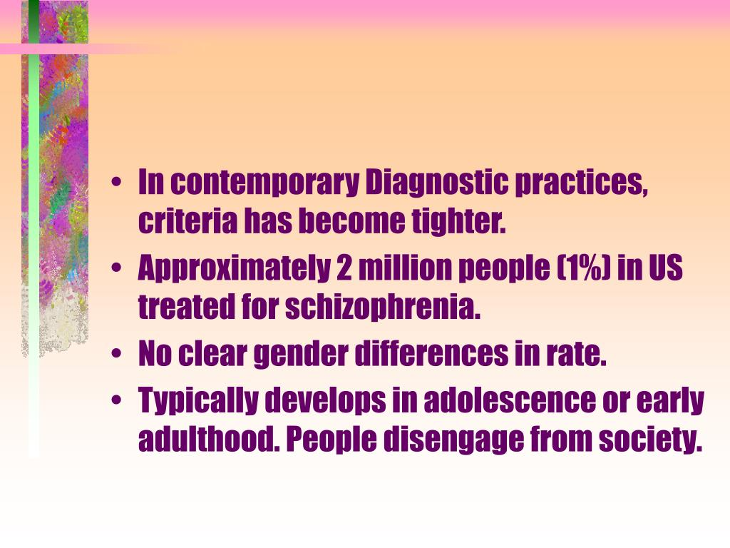 In contemporary Diagnostic practices, criteria has become tighter.