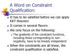 a word on constraint qualification
