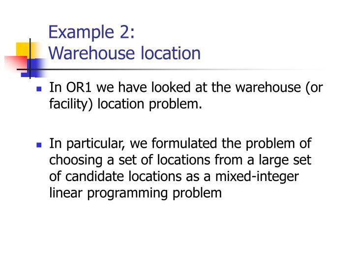 Example 2 warehouse location