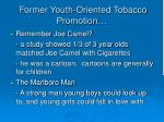 former youth oriented tobacco promotion