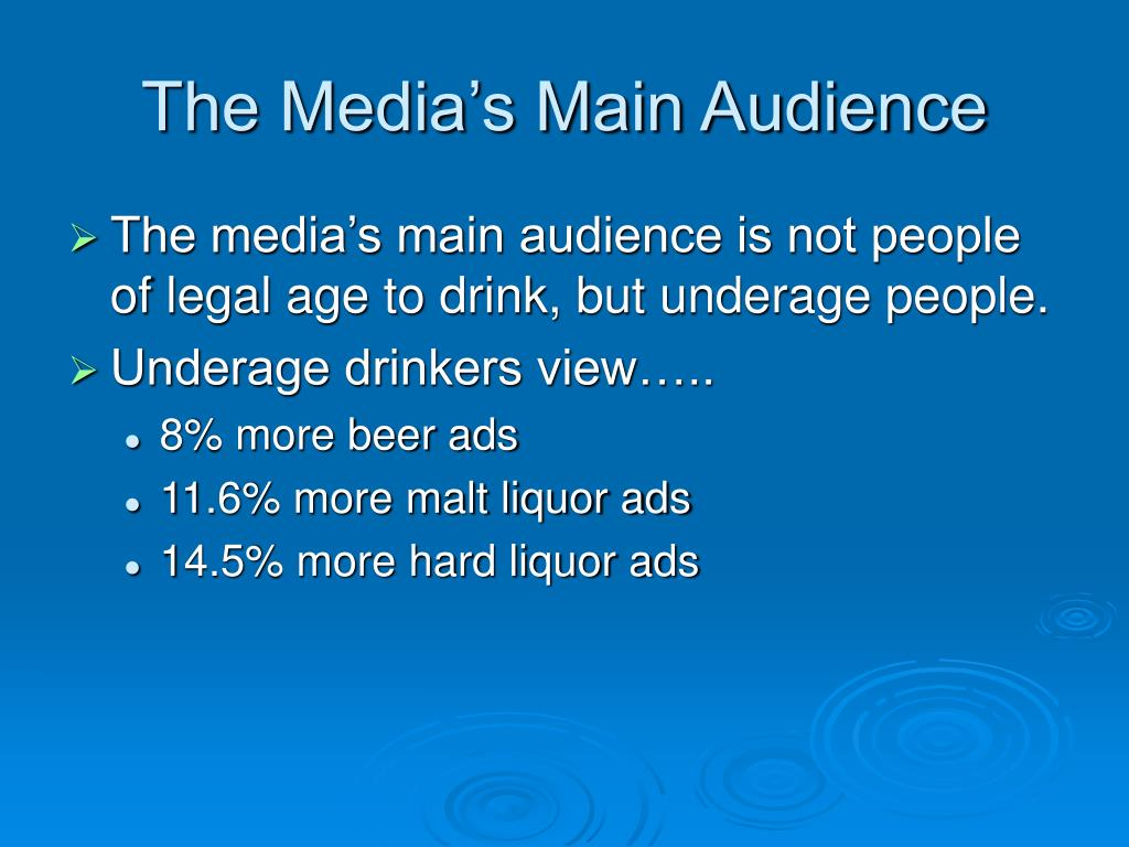 The Media's Main Audience