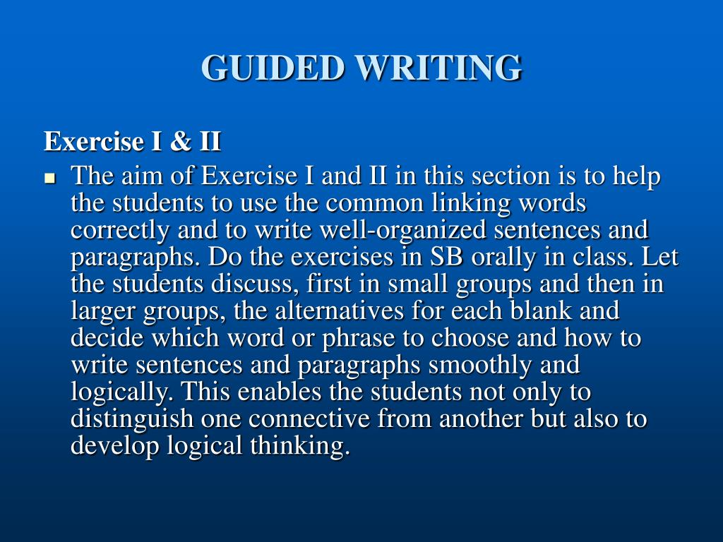 GUIDED WRITING