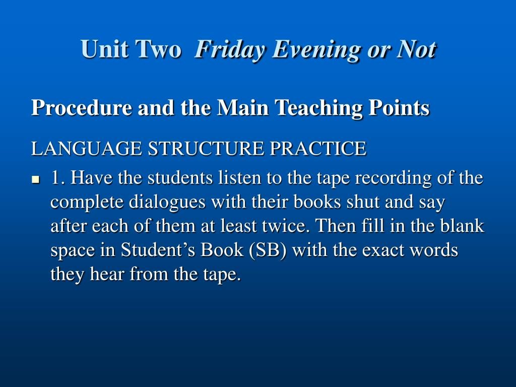 unit two friday evening or not l.