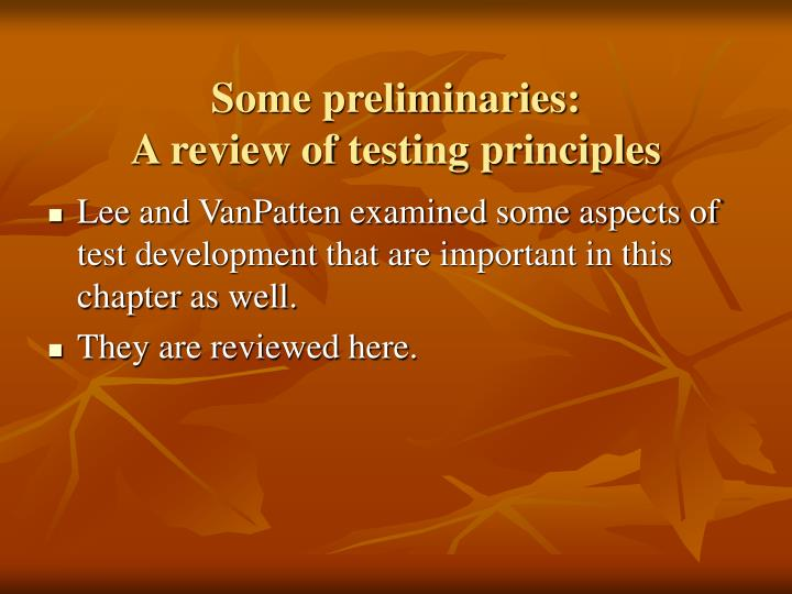 Some preliminaries a review of testing principles