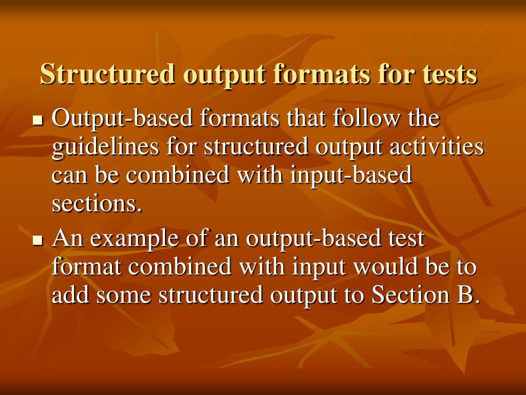 Structured output formats for tests