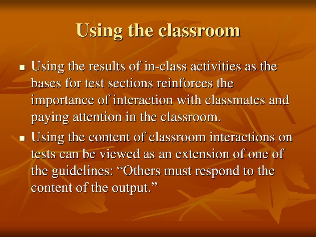 Using the classroom