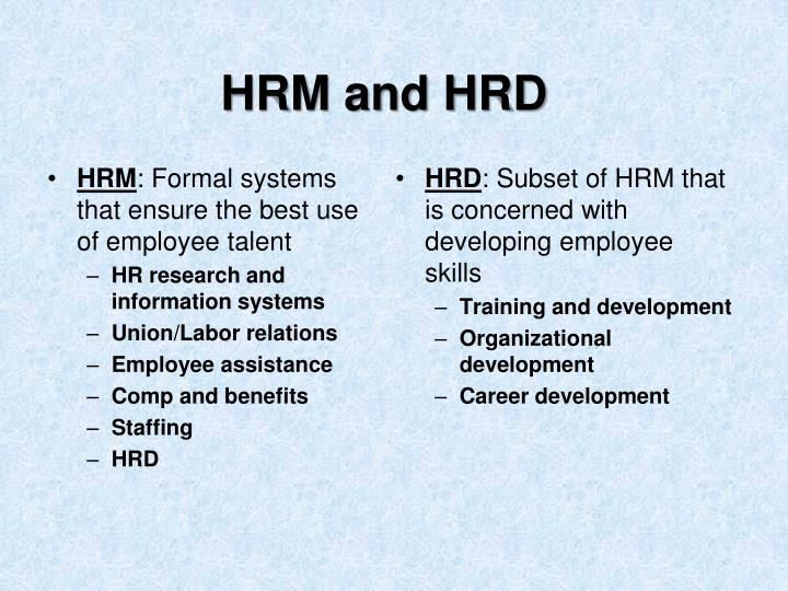 Hrm and hrd