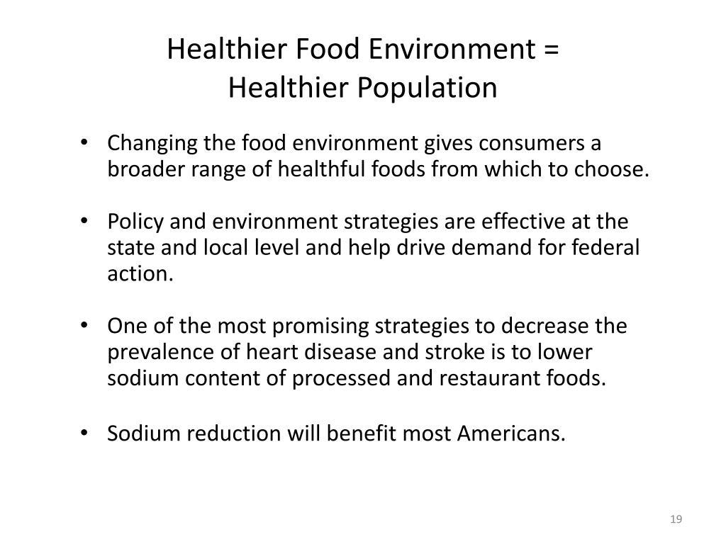 Healthier Food Environment =