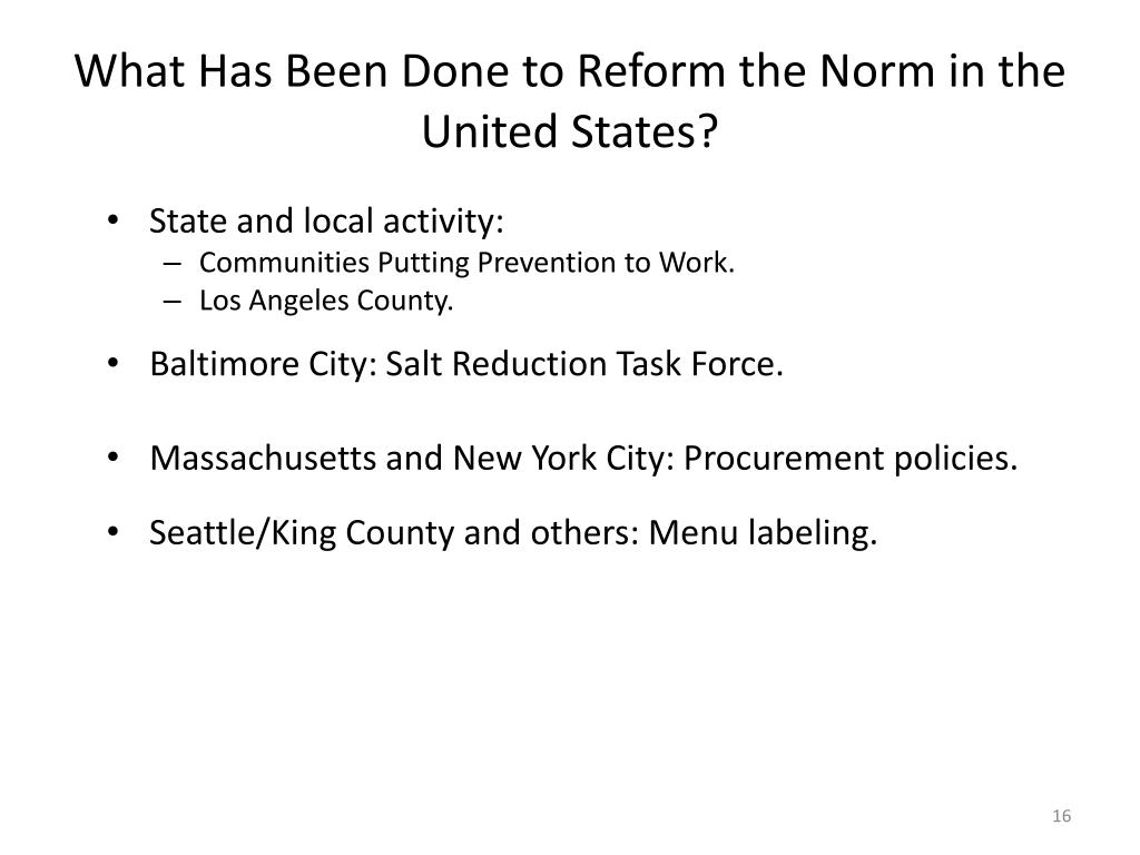What Has Been Done to Reform the Norm in the United States?