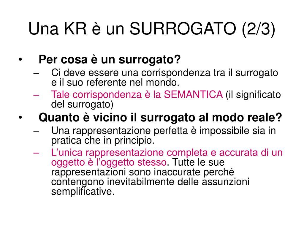 Una KR è un SURROGATO (2/3)