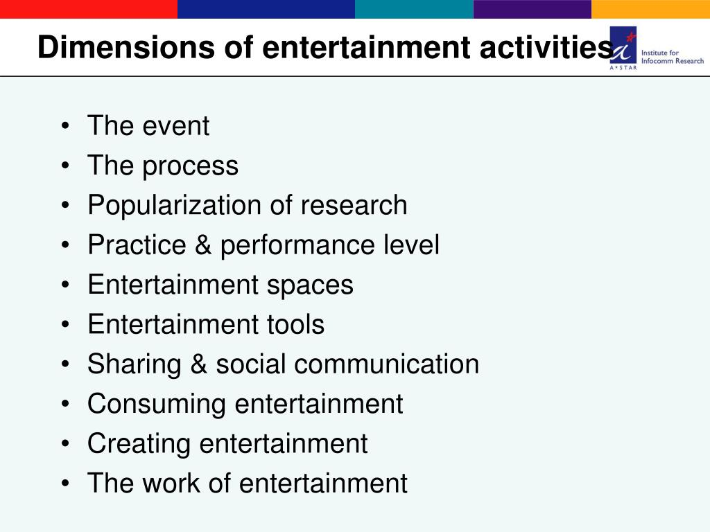 Dimensions of entertainment activities