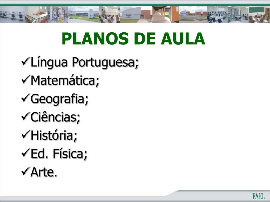 Língua Portuguesa;