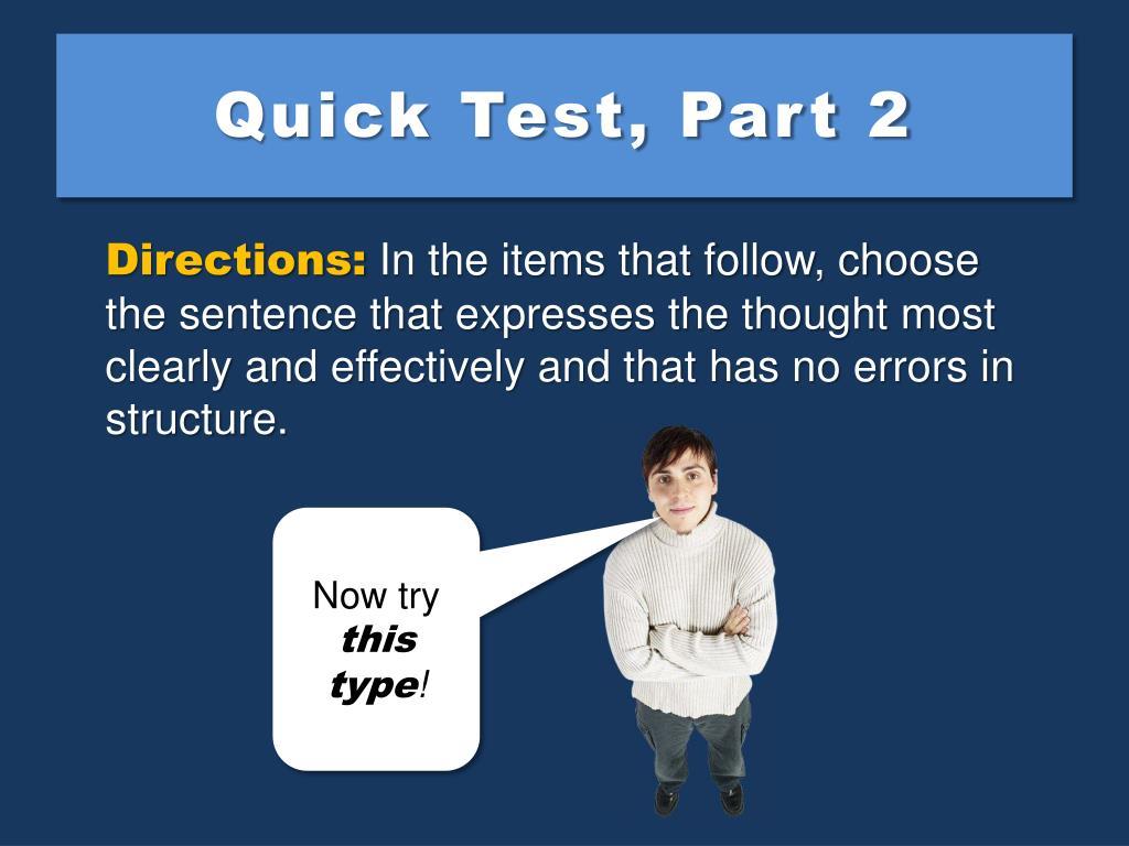 Quick Test, Part 2