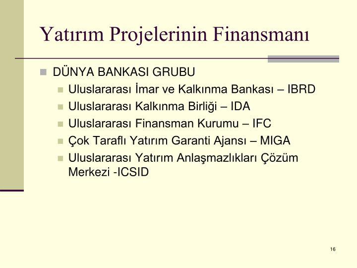 Yatırım Projelerinin Finansmanı