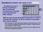 broadband content the state of art