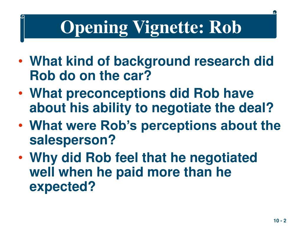 Opening Vignette: Rob