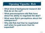 opening vignette rob