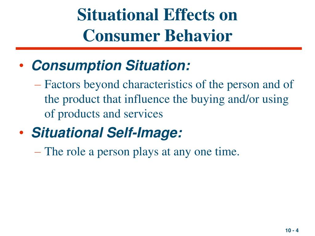 Situational Effects on