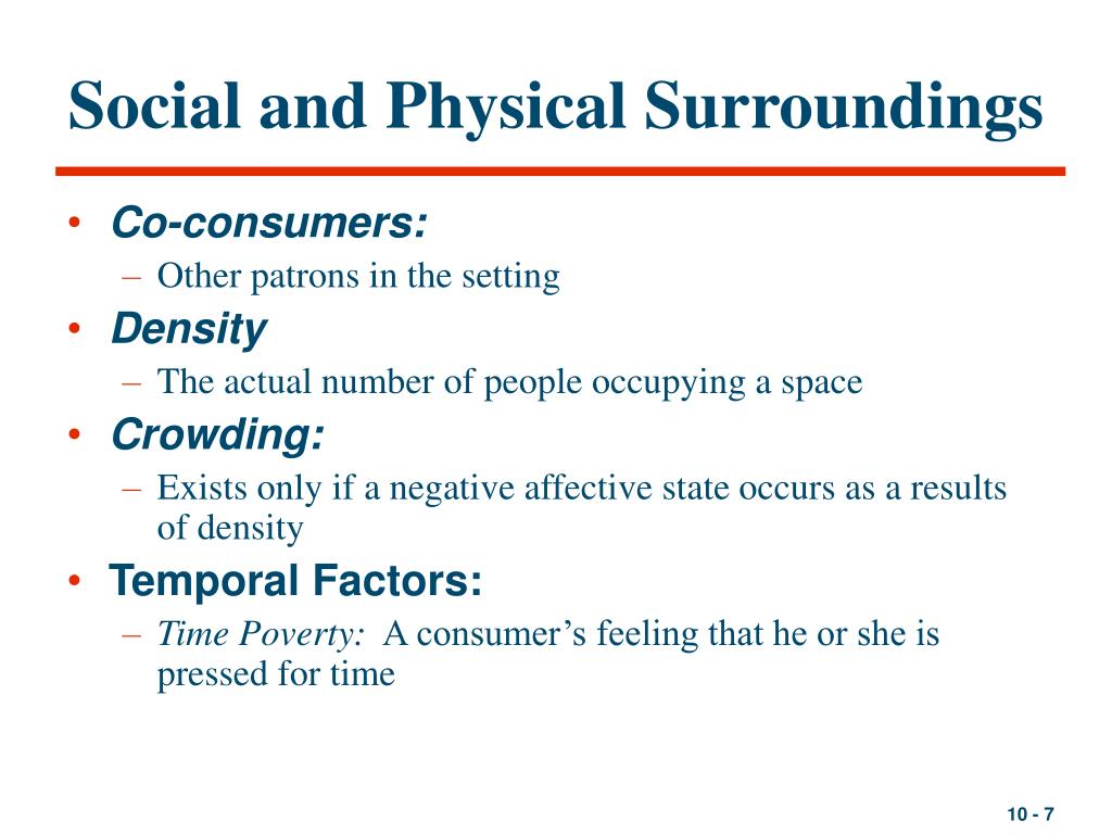 Social and Physical Surroundings