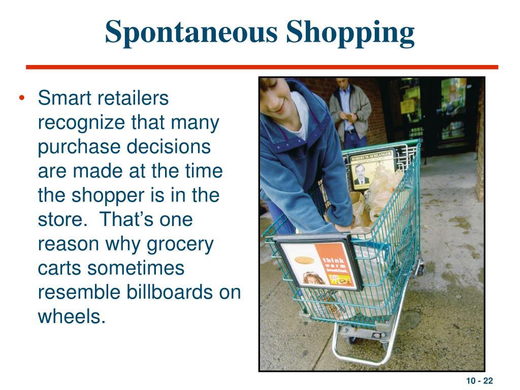 Spontaneous Shopping