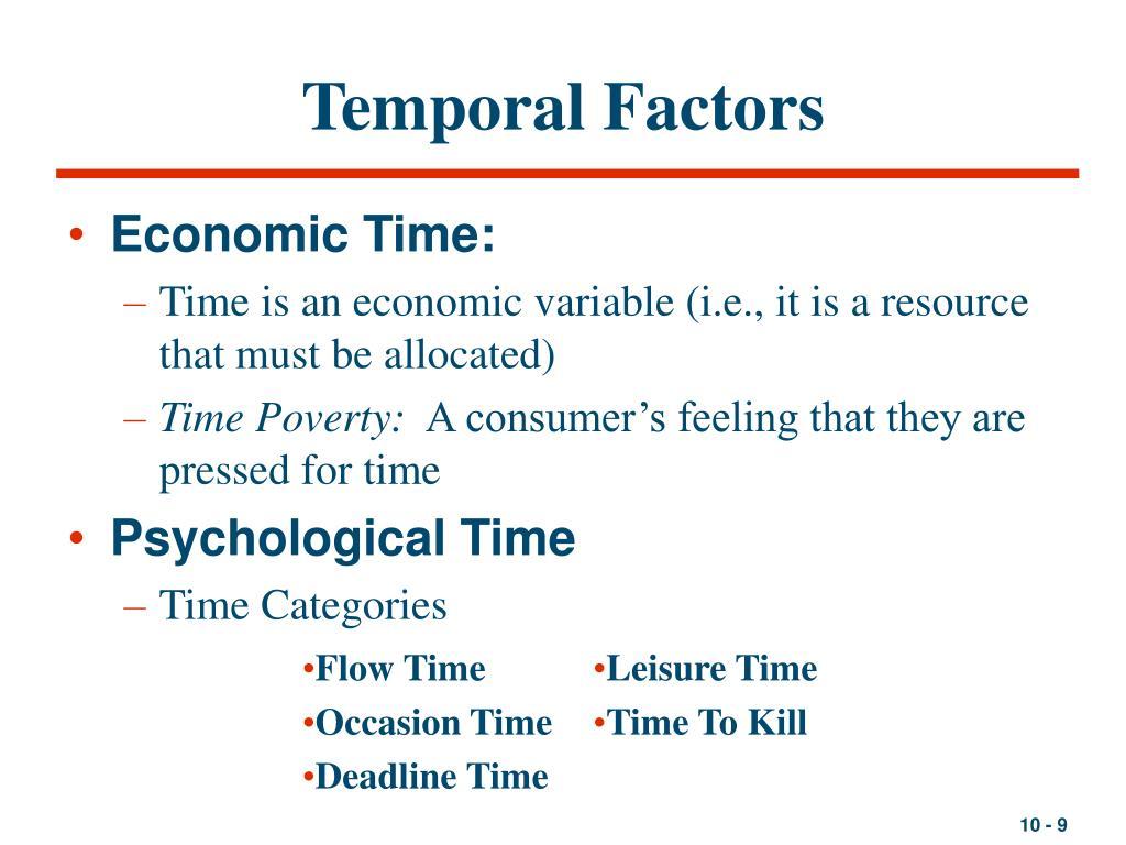 Temporal Factors