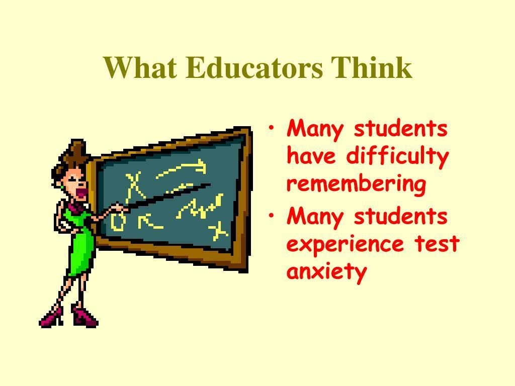 What Educators Think