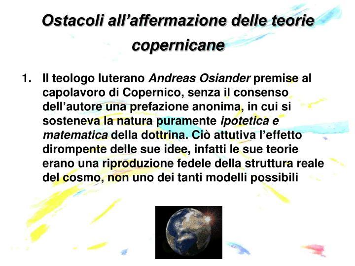 Ostacoli all'affermazione delle teorie copernicane