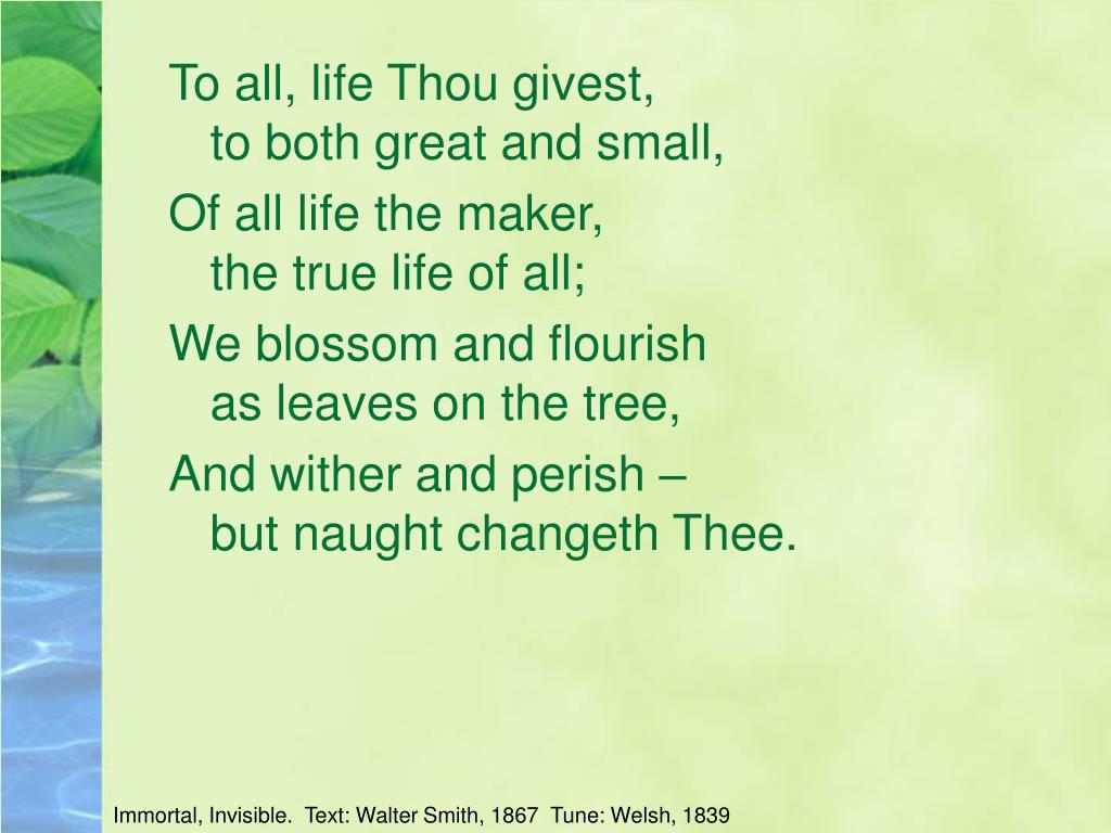 To all, life Thou givest,