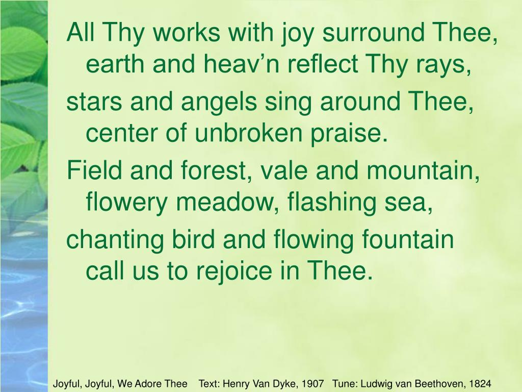 All Thy works with joy surround Thee,