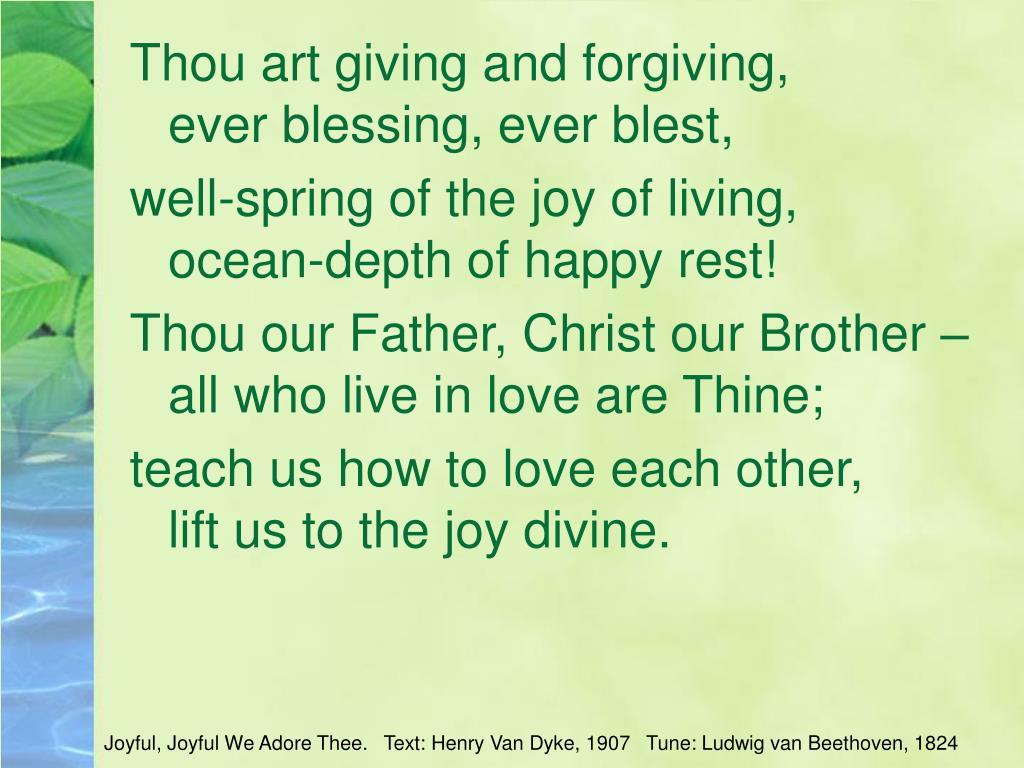 Thou art giving and forgiving,