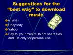 suggestions for the best way to download music