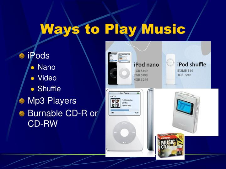 Ways to play music
