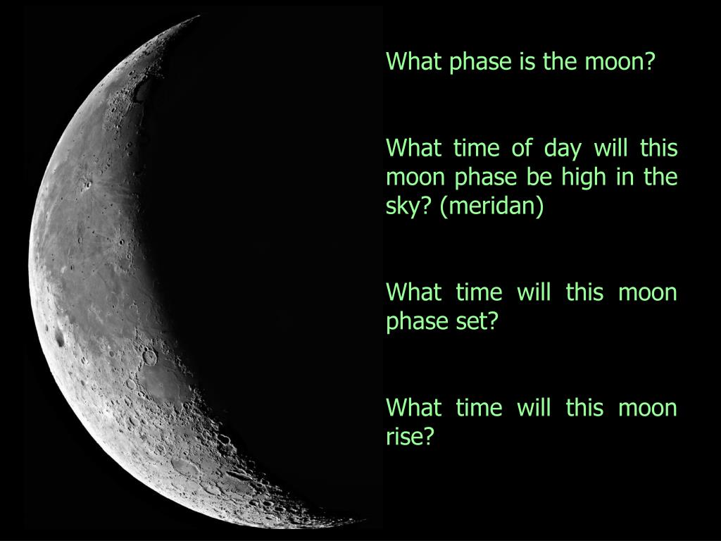 What phase is the moon?