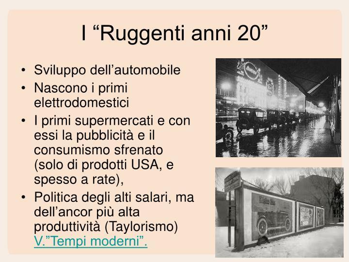"""I """"Ruggenti anni 20"""""""