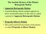 the ancient mystery of the planets retrograde motion
