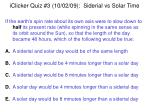 iclicker quiz 3 10 02 09 siderial vs solar time