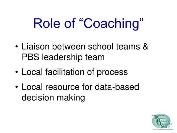 "Role of ""Coaching"""
